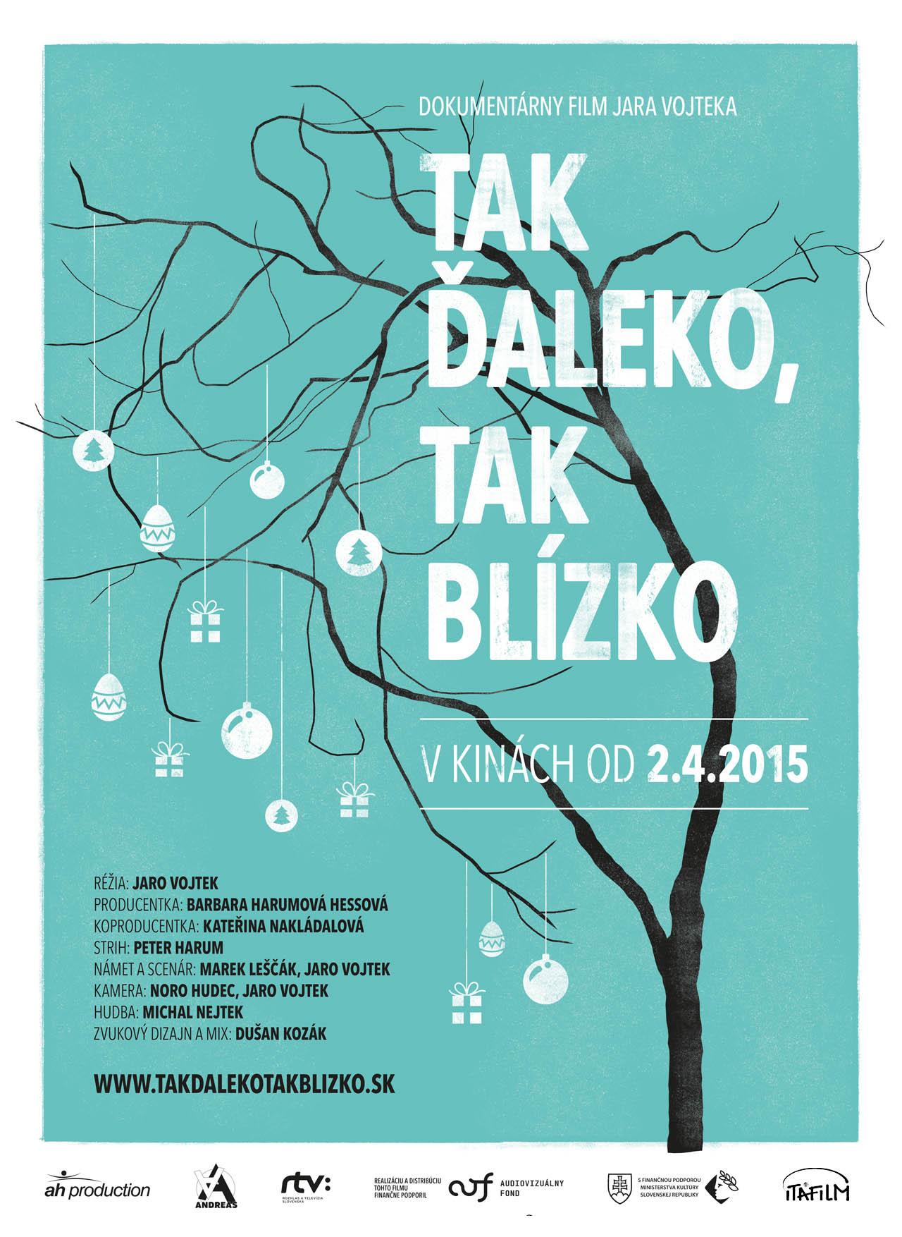 eb0b3fe6c Tak ďaleko, tak blízko - Jaro Vojtek, dokumentárny film